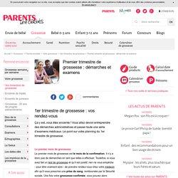 Premier trimestre de grossesse : démarches et examens pour les femmes enceintes