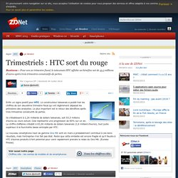 Trimestriels : HTC sort du rouge