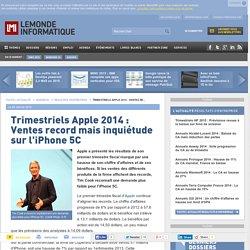 Trimestriels Apple 2014 : Ventes record mais inquiétude sur l'iPhone 5C