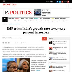 IMF trims India's growth rate to 7.5-7.75 percent in 2011-12