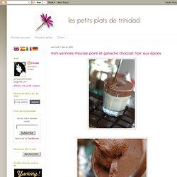 mini verrines mousse poire et ganache chocolat noir aux épices