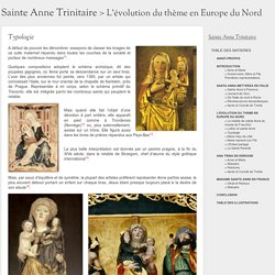 Sainte Anne Trinitaire > L'évolution du thème en Europe du Nord > Typologie