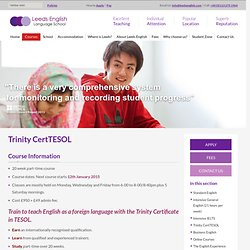 Trinity CertTESOL » Leeds English Language School