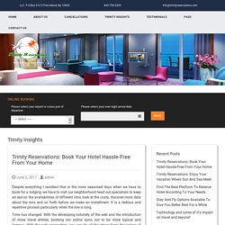 Trinity Reservations: Book Your Hotel Hassle-Free From Your Home
