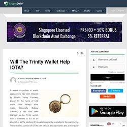 Will The Trinity Wallet Help IOTA? - Crypto Daily