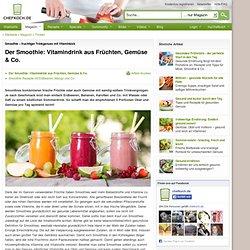 Smoothie – fruchtiger Trinkgenuss mit Vitaminkick