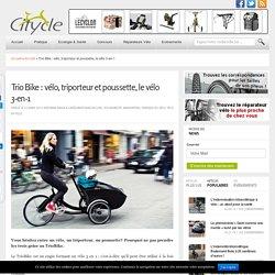 Trio Bike : vélo, triporteur et poussette, le vélo 3-en-1
