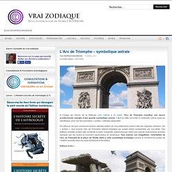 L'Arc de Triomphe – symbolique astrale