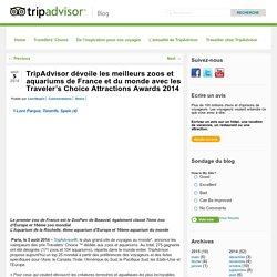 TripAdvisor dévoile les meilleurs zoos et aquariums de France et du monde avec les Traveler's Choice Attractions Awards 2014 - TripAdvisor Blog FR