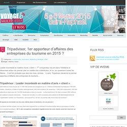 Tripadvisor, 1er apporteur d'affaires des entreprises du tourisme en 2015 ? - Blog #VEM - Actu & veille etourisme Blog #VEM – Actu & veille etourisme