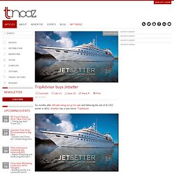 TripAdvisor buys Jetsetter