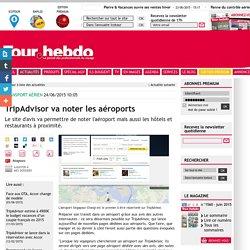 TripAdvisor va noter les aéroports