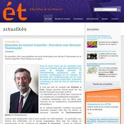 Nouvelles du contrat tripartite - Entretien avec Bernard Toulemonde : Education et Territoires
