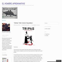 """""""Tripas"""" por CHUCK PALAHNIUK"""