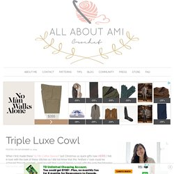 Triple Luxe Cowl - All About Ami