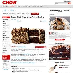 Triple Malt Chocolate Cake Recipe