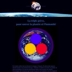 La Triple Grève, pour sauver la planète et l'humanité