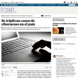 Se triplican casos de ciberacoso en el país