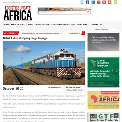 TAZARA aims at tripling cargo tonnage