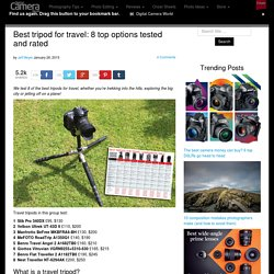 Best tripod for travel: 8 top options tested and rated
