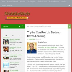 Triptiks Can Rev Up Student-Driven Learning