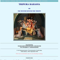 TRIPURA RAHASYA. Chapters I - XV of XXII