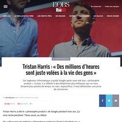Tristan Harris: «Des millions d'heures sont juste volées à la vie des gens»