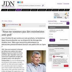 """Tristan Nitot (Mozilla):""""Nous ne sommes pas des extrémistes anti-pub"""""""