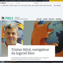 Tristan Nitot, navigateur du logiciel libre