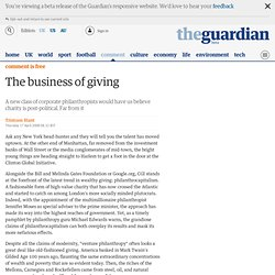 Tristram Hunt: The business of giving