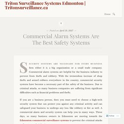 Commercial Alarm Systems Are The Best Safety Systems – Triton Surveillance Systems Edmonton