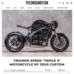 Triumph Speed 'Triple X' Motorcycle By Zeus Custom