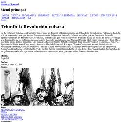 Triunfó la Revolución cubana