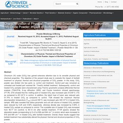 The Trivedi Effect on Properties of Chromium (VI) Oxide Powder