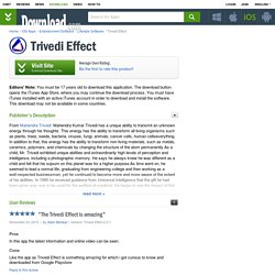 Download the Trivedi Effect App