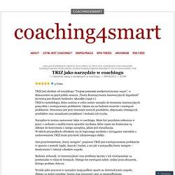 TRIZ jako narzędzie w coachingu