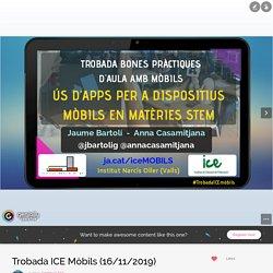Trobada ICE Mòbils (16/11/2019) by Comissió TAC on Genial.ly