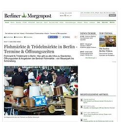 Second Hand: Flohmärkte & Trödelmärkte in Berlin - Termine & Öffnungszeiten