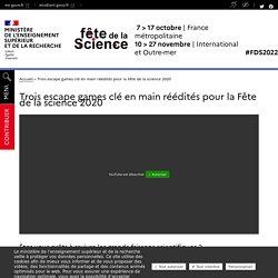 Trois escape games clé en main réédités pour la Fête de la science 2020