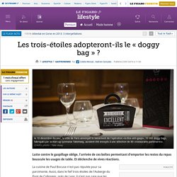 Les trois-étoiles adopteront-ils le «doggy bag»?