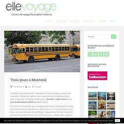 Trois jours à Montréal - Elle Voyage