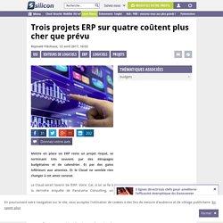 Trois projets ERP sur quatre coûtent plus cher que prévu