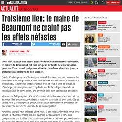 Troisième lien: le maire de Beaumont ne craint pas les effets néfastes