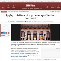 Apple, troisième plus grosse capitalisation boursière