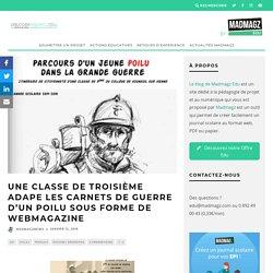 Une classe de troisième adape les carnets de guerre d'un poilu sous forme de webmagazine