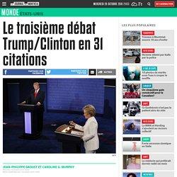 Le troisième débat Trump/Clinton en 31 citations