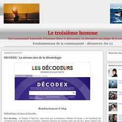 DECODEX : Le niveau zéro de la déontologie