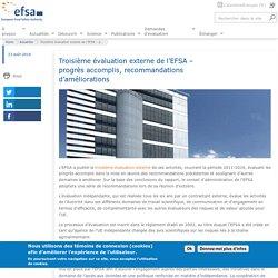 EFSA 23/08/18 Troisième évaluation externe de l'EFSA – progrès accomplis, recommandations d'améliorations