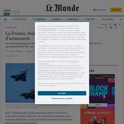 La France, troisième exportateur mondial d'armement