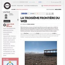 La troisième frontière du Web » Article » OWNI, Digital Journalism